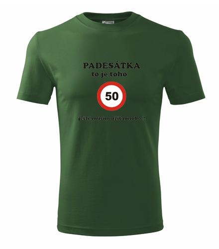 Dárek k 50 pro muže Tričko padesátka to je toho lahvově zelená