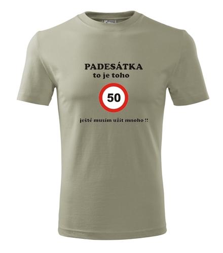 Dárek pro muže k padesátinám Tričko padesátka to je toho světlá khaki