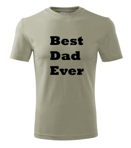 Tričko Best Dad Ever - Dárek pro muže k 50