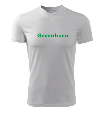 Tričko Greenhorn - Dárek pro trampa