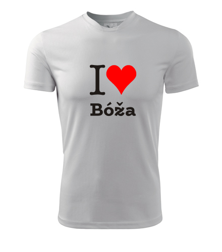 Tričko I love Bóža - I love ženská jména pánská