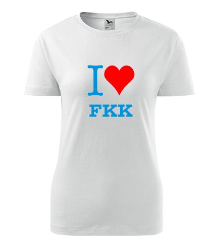 Dámské tričko I love FKK - Trička I love - ostatní
