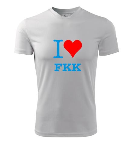 Tričko I love FKK