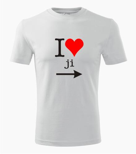 Tričko I love ji - Dárky k Valentýnu