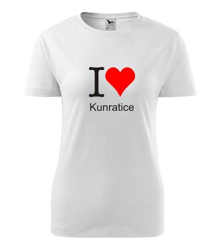 Dámské tričko I love Kunratice - I love pražské čtvrti dámská