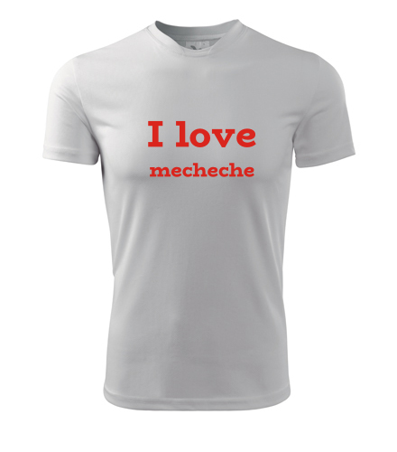 Tričko I love mecheche