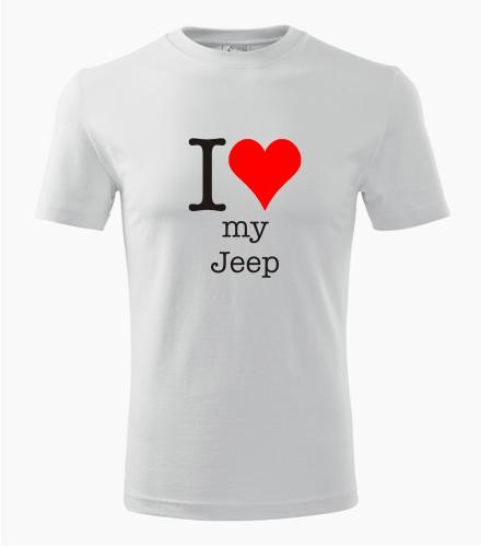 Tričko I love my Jeep - Dárek pro příznivce aut