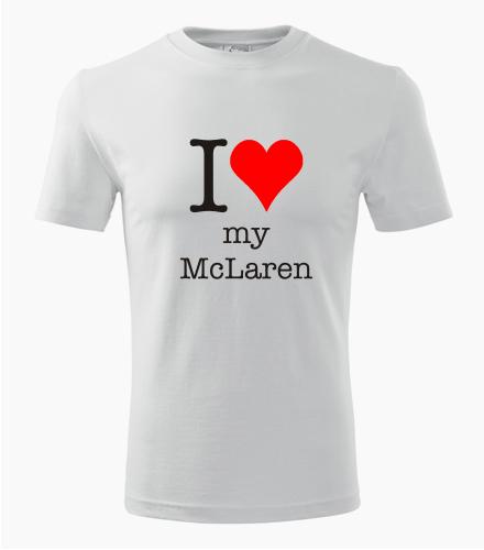 Tričko I love my McLaren - Dárek pro příznivce aut