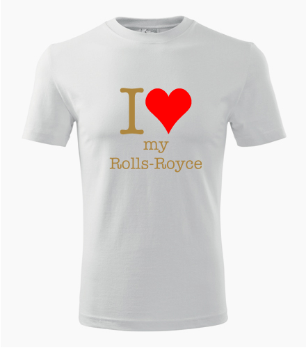 Tričko I love my Rolls-Royce - Dárek pro příznivce aut