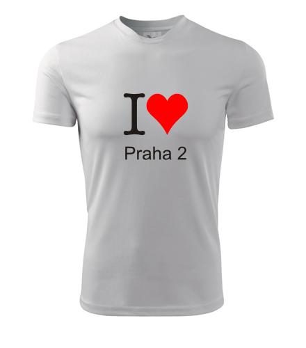 Tričko I love Praha 2 - I love pražské čtvrti