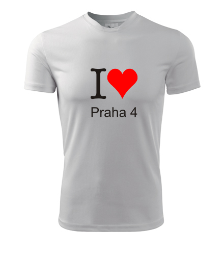 Tričko I love Praha 4 - I love pražské čtvrti