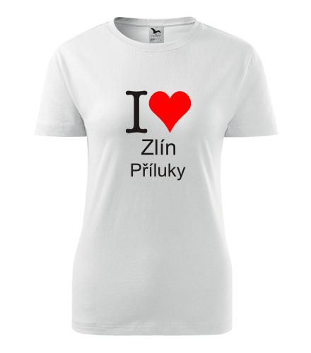 Dámské tričko I love Zlín Příluky - I love zlínské čtvrti dámská