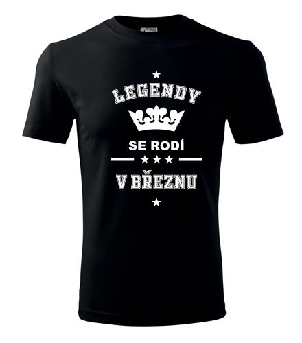 Tričko Legendy se rodí v březnu - Dárek pro muže k 90