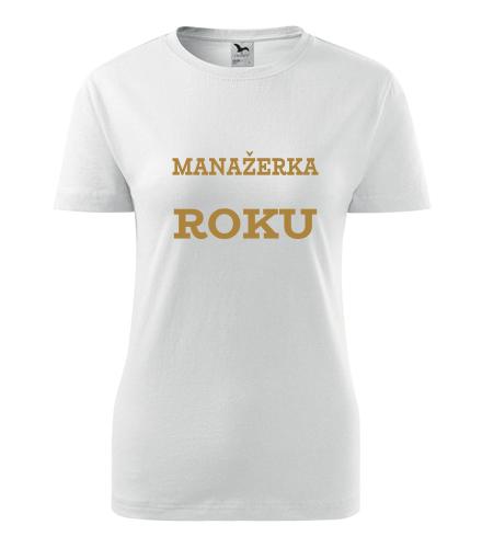 Dámské tričko manažerka roku - Dárky pro zaměstnance