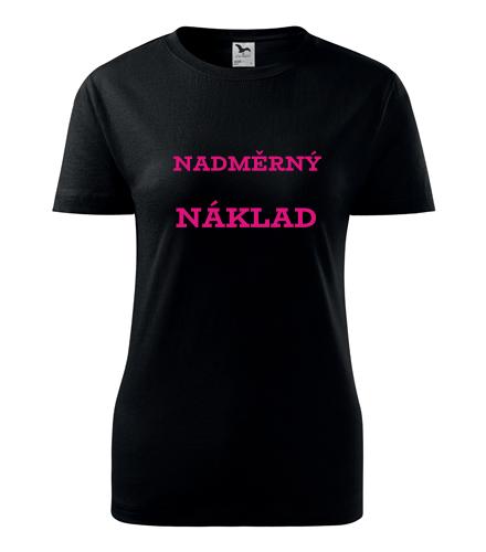 Dámské tričko Nadměrný náklad černá