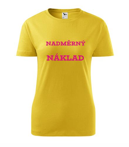 Dámské tričko Nadměrný náklad žlutá
