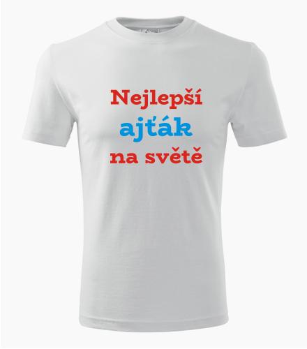 Tričko nejlepší ajťák na světě - Dárek pro ajťáka