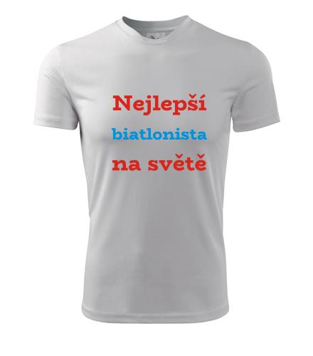 Tričko nejlepší biatlonista na světě - Dárky pro sportovce