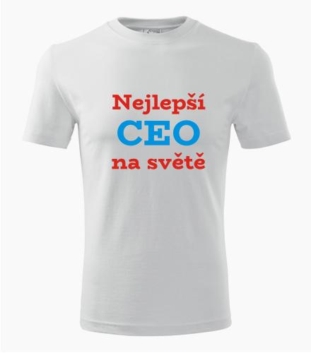 Tričko nejlepší CEO na světě - Dárek pro šéfa