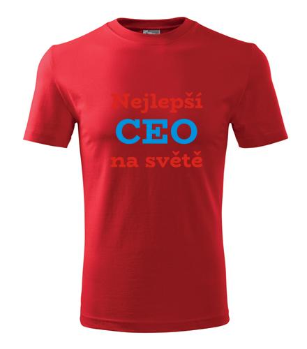vtipné dárky pro šéfa Tričko nejlepší CEO na světě červená