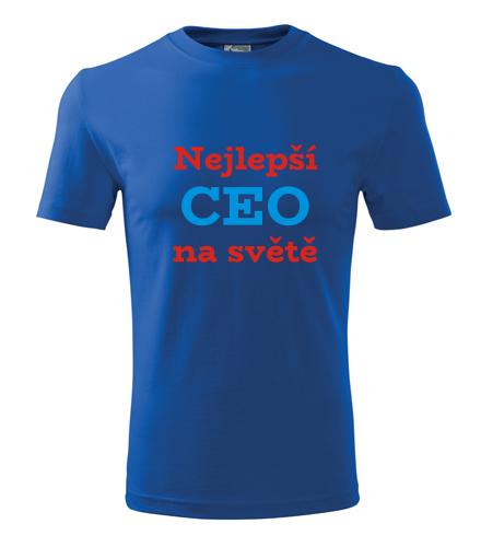 vtipné dárky pro šéfy Tričko nejlepší CEO na světě královská modrá