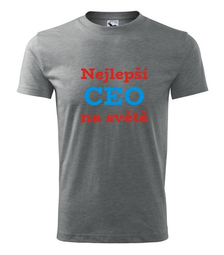 dárek pro šéfa Tričko nejlepší CEO na světě tmavě šedý melír