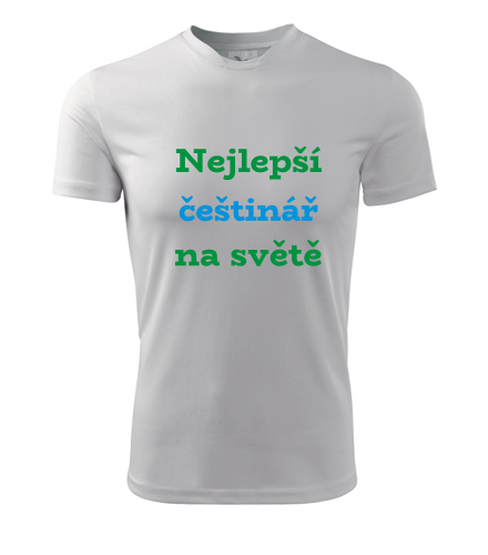 Tričko nejlepší češtinář na světě - Dárek pro učitele
