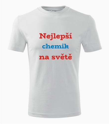 Tričko nejlepší chemik na světě - Dárek pro chemika