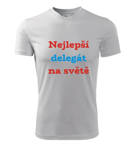 Tričko nejlepší delegát na světě - Dárky pro delegáty
