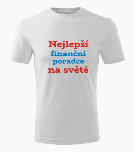 Tričko nejlepší finanční poradce na světě - Dárek pro finančního poradce