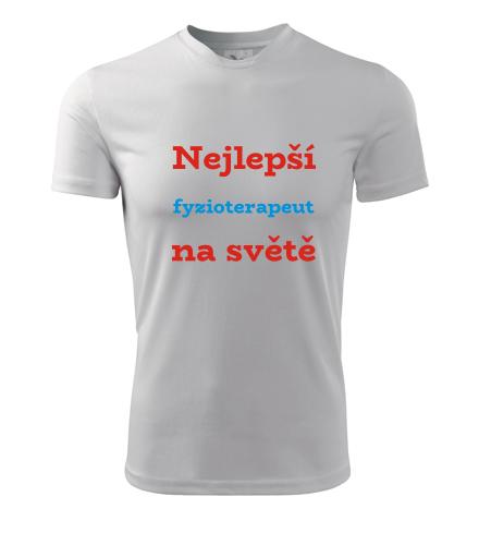 Tričko nejlepší fyzioterapeut na světě - Dárky pro fyzioterapeuty