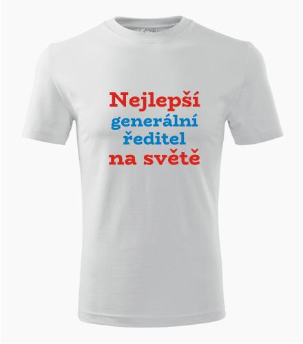 Tričko nejlepší generální ředitel na světě - Dárek pro generálního ředitele