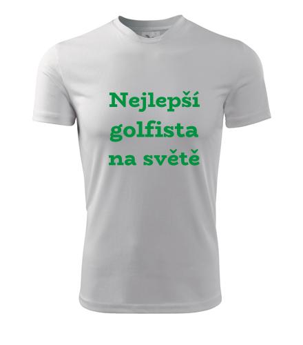 Tričko nejlepší golfista na světě - Dárek pro golfistu