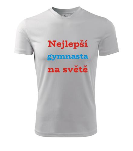 Tričko nejlepší gymnasta na světě - Dárky pro sportovce