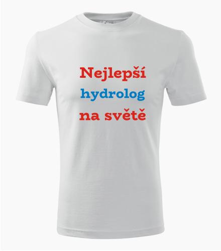 Tričko nejlepší hydrolog na světě - Dárek pro hydrologa