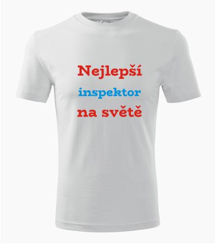 Tričko nejlepší inspektor na světě - Dárek pro inspektora