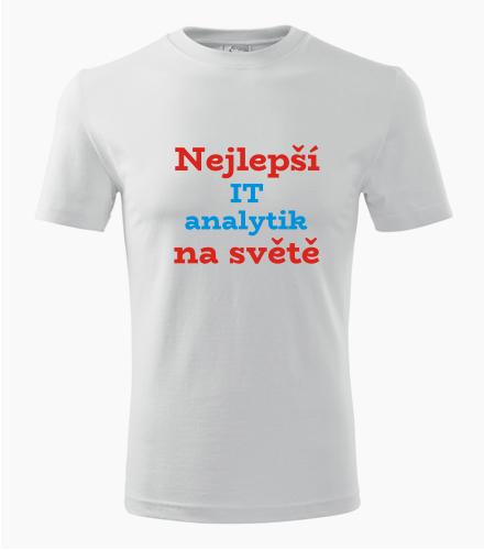 Tričko nejlepší IT analytik na světě - Dárek pro IT specialistu