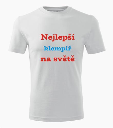 Tričko nejlepší klempíř na světě - Dárek pro klempíře