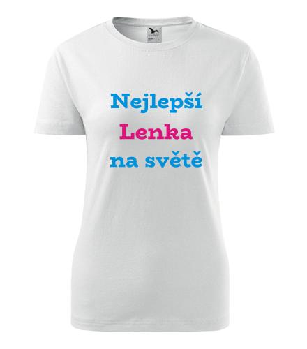Dámské tričko nejlepší Lenka na světě - Trička se jménem dámská