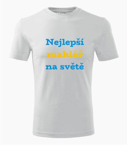 Tričko nejlepší makléř na světě - Dárek pro makléře