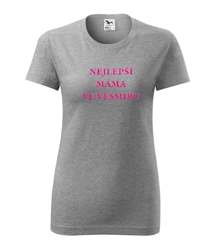 Originální dárky pro ženy k narozeninám Tričko nejlepší máma ve vesmíru tmavě šedý melír