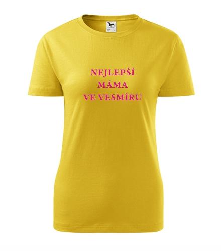 Vtipné dárky pro ženy k narozeninám Tričko nejlepší máma ve vesmíru žlutá