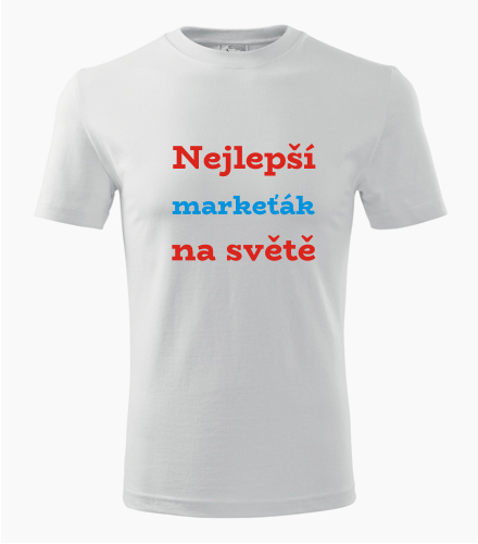 Tričko nejlepší markeťák na světě - Dárek pro markeťáka