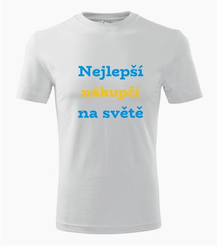 Tričko nejlepší nákupčí na světě - Dárek pro nákupčího