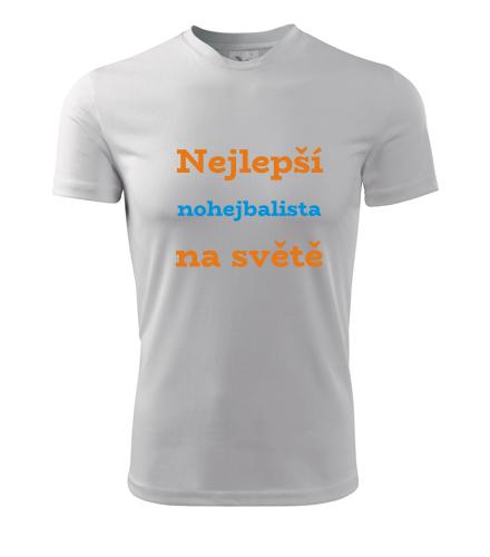 Tričko nejlepší nohejbalista na světě - Dárky pro sportovce