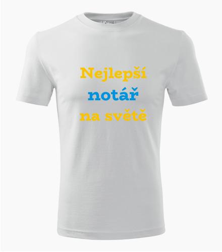 Tričko nejlepší notář na světě - Dárek pro notáře