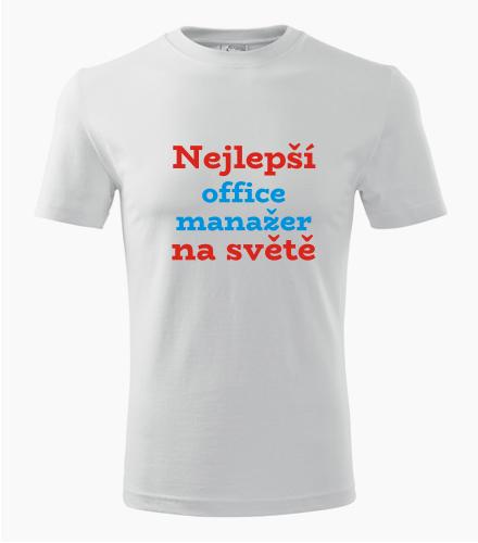 Tričko nejlepší office manažer na světě - Dárek pro office managera