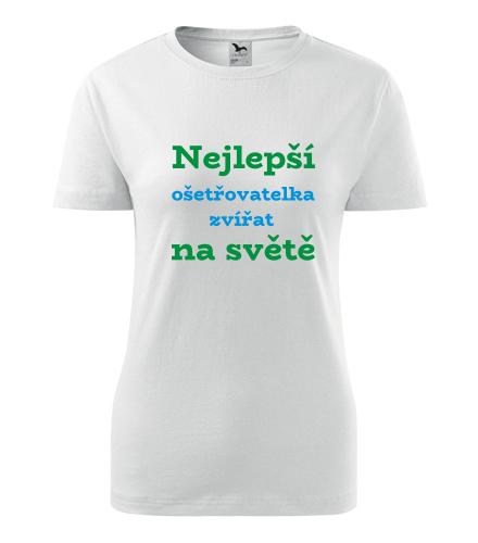 Dámské tričko nejlepší ošetřovatelka zvířat na světě