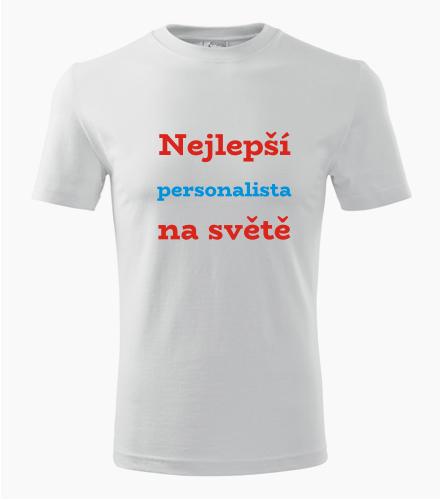 Tričko nejlepší personalista na světě - Dárek pro personalistu
