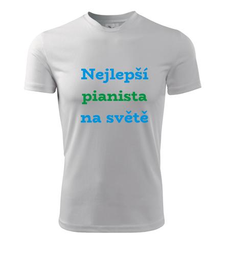 Tričko nejlepší pianista na světě - Dárky pro hudebníky